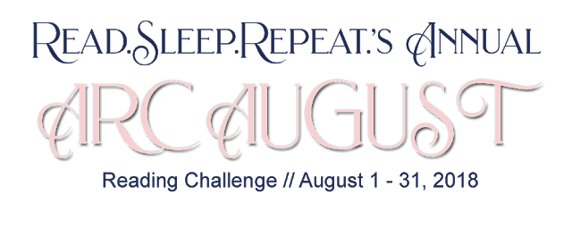 http://readsleeprepeat.org/2018/07/15/6th-annual-arc-august-sign-ups/