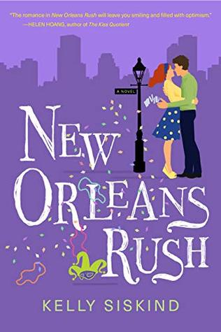 Book Review: New Orleans Rush by Kelly Siskind