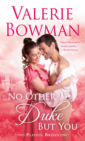 Book Review: No Other Duke But You by Valerie Bowman