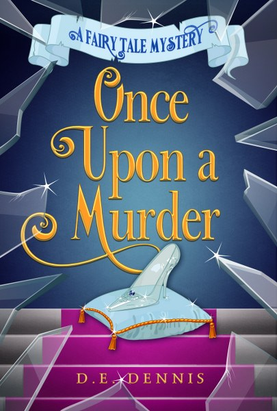 Blog Tour: Once Upon a Murder by D.E. Dennis