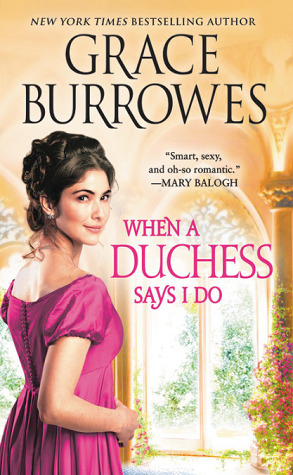 Book Review: When A Duchess Says I Do by Grace Burrowes