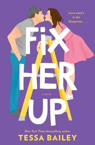 Book Review: Fix Her Up by Tessa Bailey