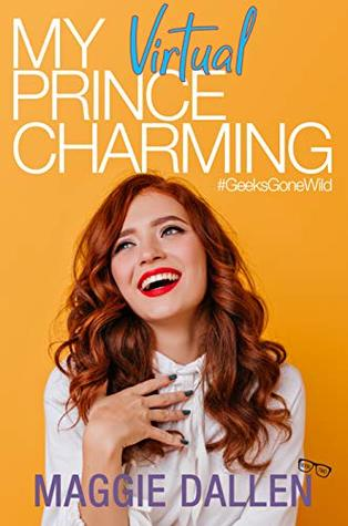 Book Review: My Virtual Prince Charming by Maggie Dallen