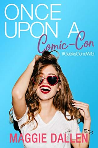 Book Review: Once Upon a Comic-Con by Maggie Dallen