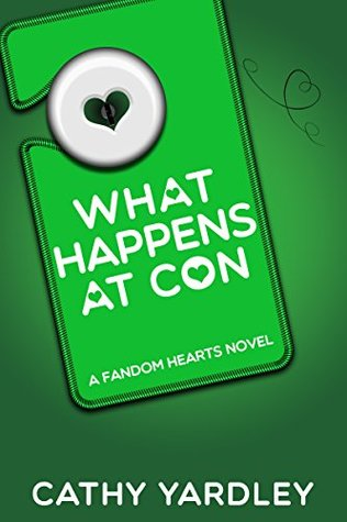 Book Review: What Happens at Con by Cathy Yardley