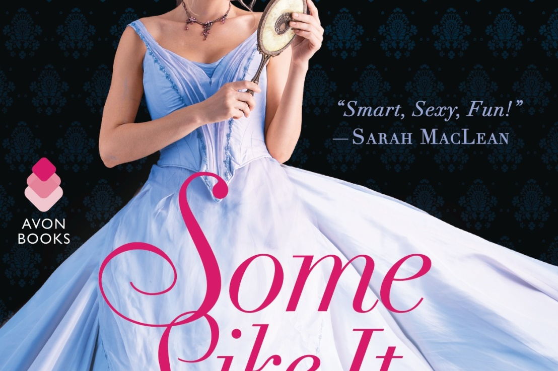 Blog Tour: Some Like It Scandalous by Maya Rodale (Excerpt,Review)