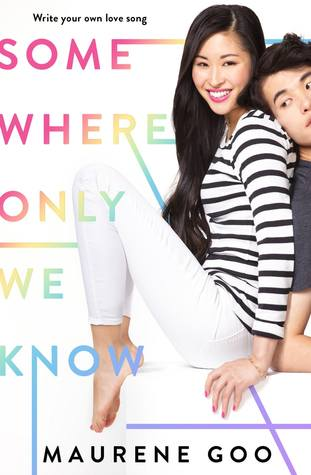 Book Review: Somewhere Only We Know by MaureneGoo