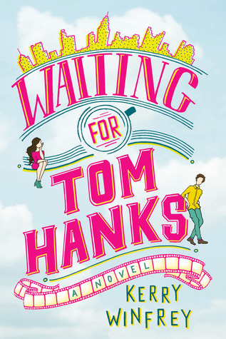 Book Review: Waiting for Tom Hanks by Kerry Winfrey