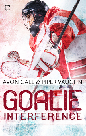 Review: Goalie Interference by Avon Gale and Piper Vaughn