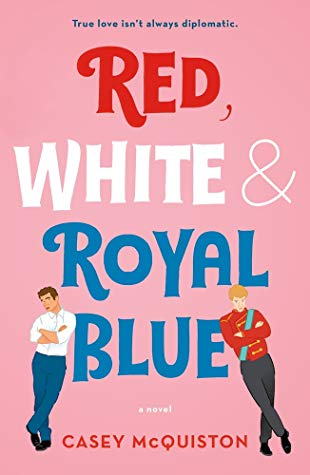 Mini-Review: Red, White & Royal Blue by Casey McQuiston