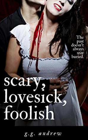 Review: Scary, Lovesick, Foolish by G. G. Andrews