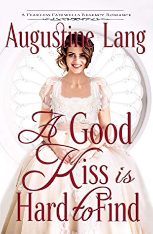 Book Review: A Good Kiss is Hard to Find by Augustine Lang