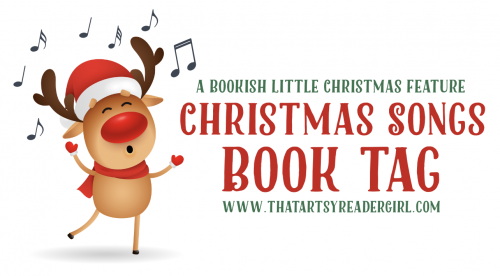 We Need A Little Christmas! (2019 Christmas Songs Book Tag)