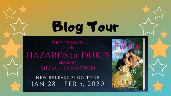 Blog Tour: Never Kiss a Duke by Megan Frampton (Excerpt, Giveaway)