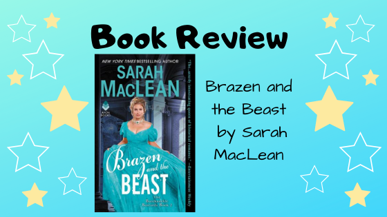 Book Review: Brazen and the Beast by Sarah MacLean