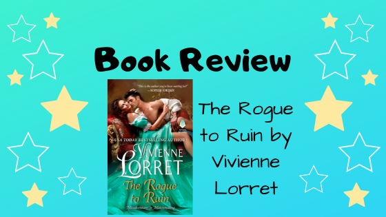Book Review: The Rogue to Ruin by VivienneLorret