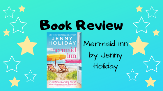 Book Review: Mermaid Inn by Jenny Holiday