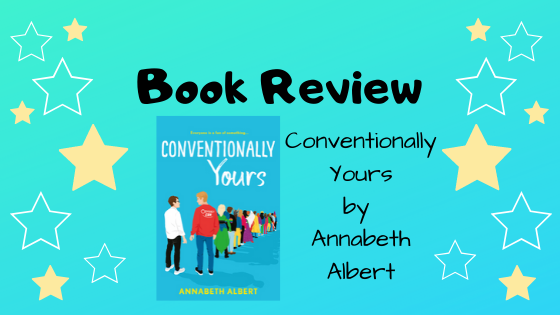 Book Review: Conventionally Yours by AnnabethAlbert
