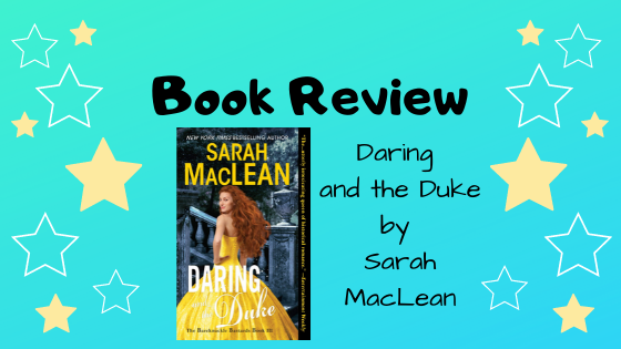 Book Review: Daring and the Duke by Sarah MacLean