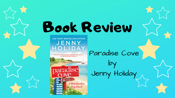 Book Review: Paradise Cove by Jenny Holiday