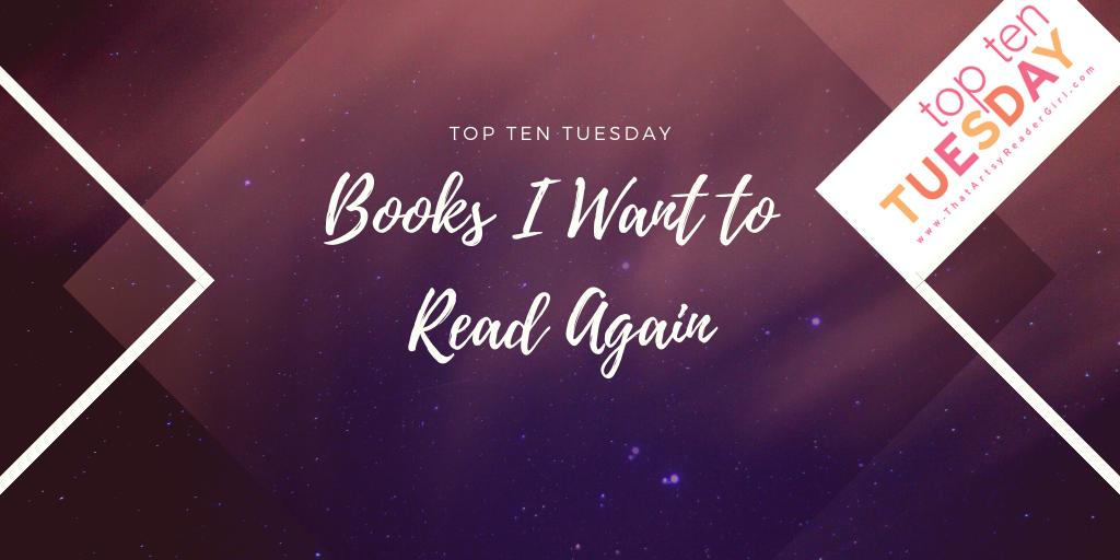 TTT: Books I Want to ReadAgain