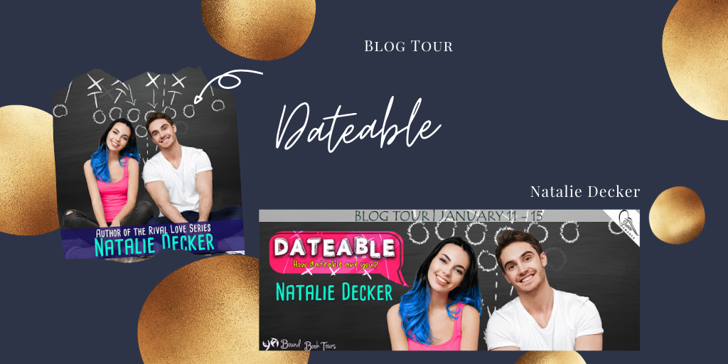 Blog Tour: Dateable by Natalie Decker (Giveaway)